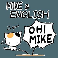 """""""MIKE"""" & ENGLISH"""